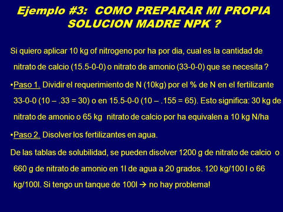 Ejemplo #3: COMO PREPARAR MI PROPIA SOLUCION MADRE NPK