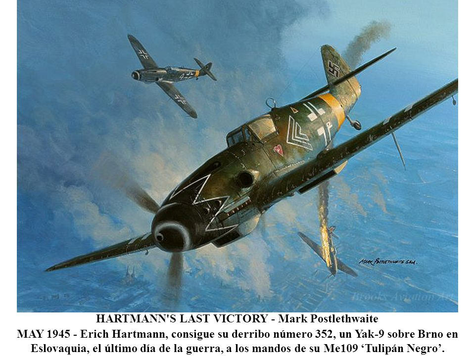 HARTMANN S LAST VICTORY - Mark Postlethwaite