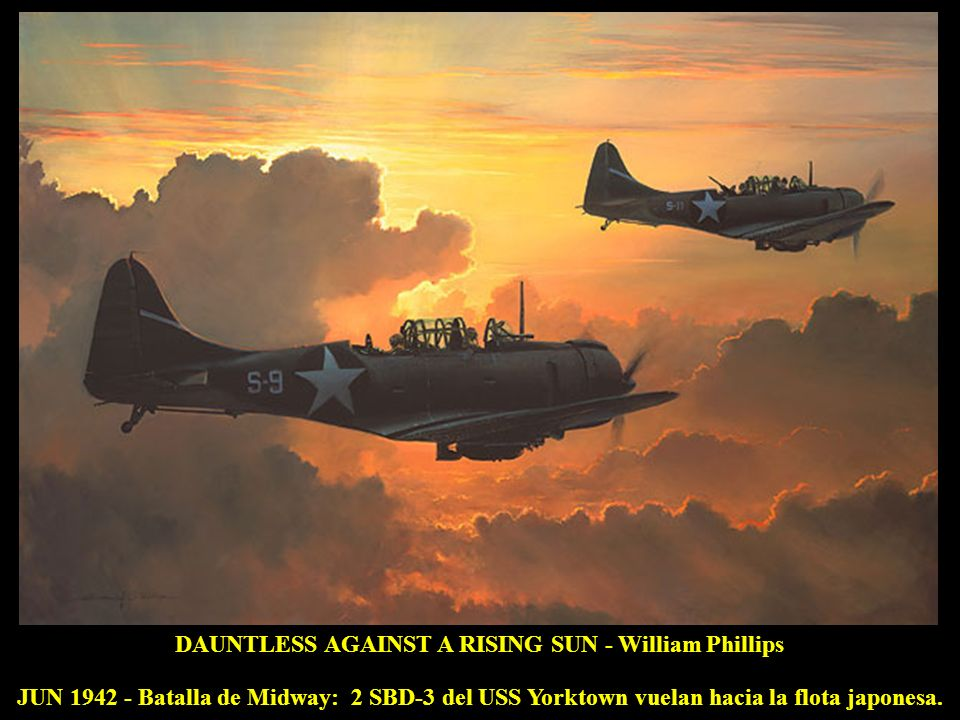 DAUNTLESS AGAINST A RISING SUN - William Phillips