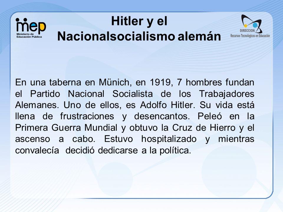 Hitler y el Nacionalsocialismo alemán
