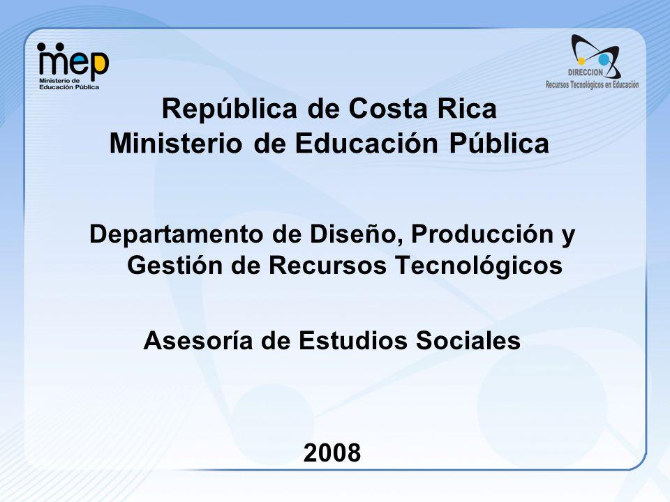 República de Costa Rica Ministerio de Educación Pública