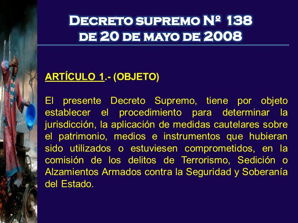 Decreto supremo Nº 138 de 20 de mayo de 2008 ARTÍCULO 1.- (OBJETO)