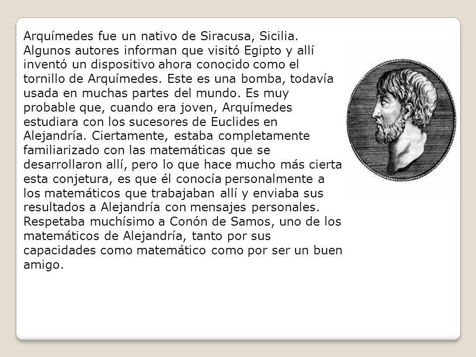 Arquímedes fue un nativo de Siracusa, Sicilia