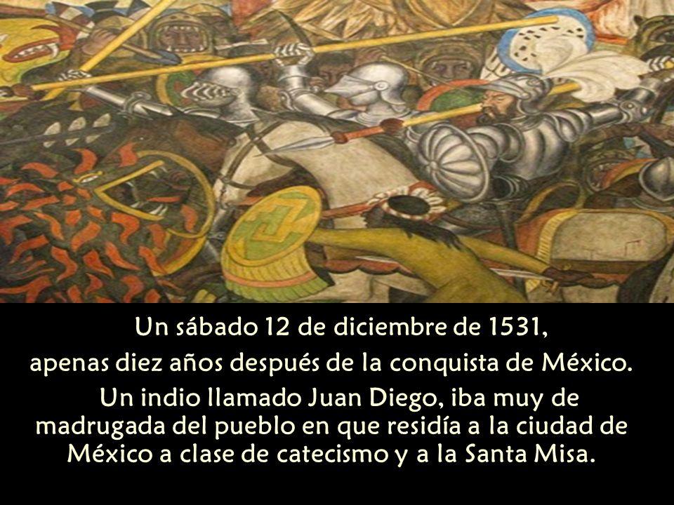 Un sábado 12 de diciembre de 1531,