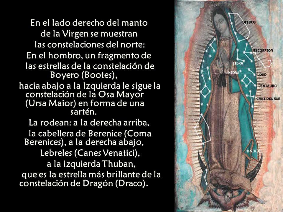 En el lado derecho del manto de la Virgen se muestran