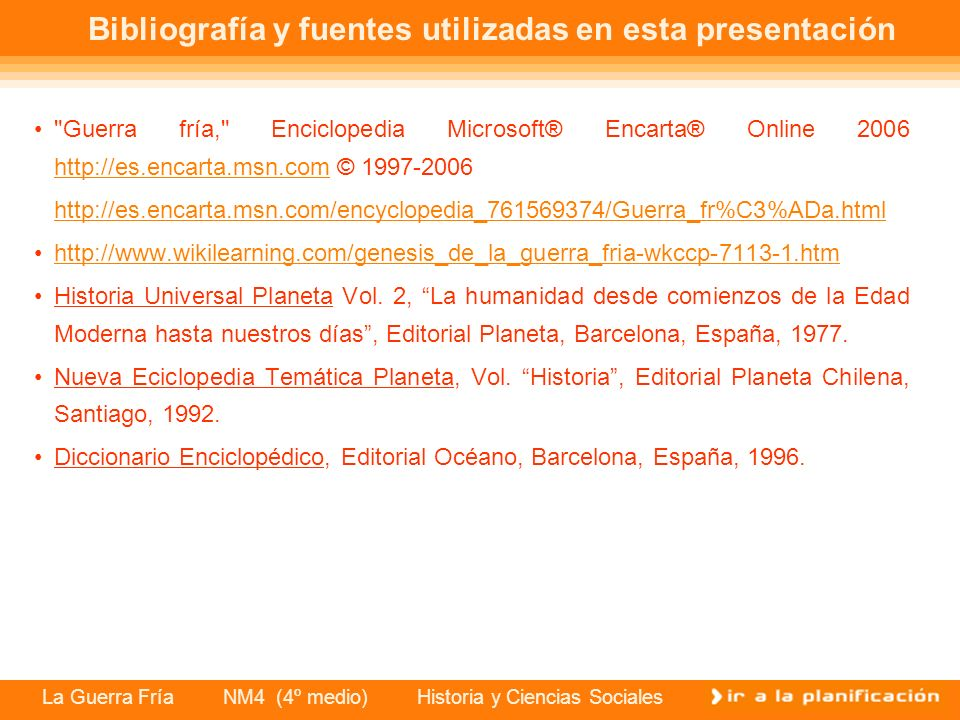 Bibliografía y fuentes utilizadas en esta presentación