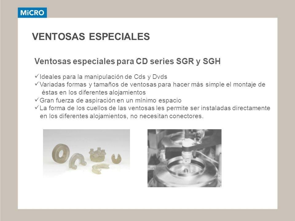 VENTOSAS ESPECIALES Ventosas especiales para CD series SGR y SGH