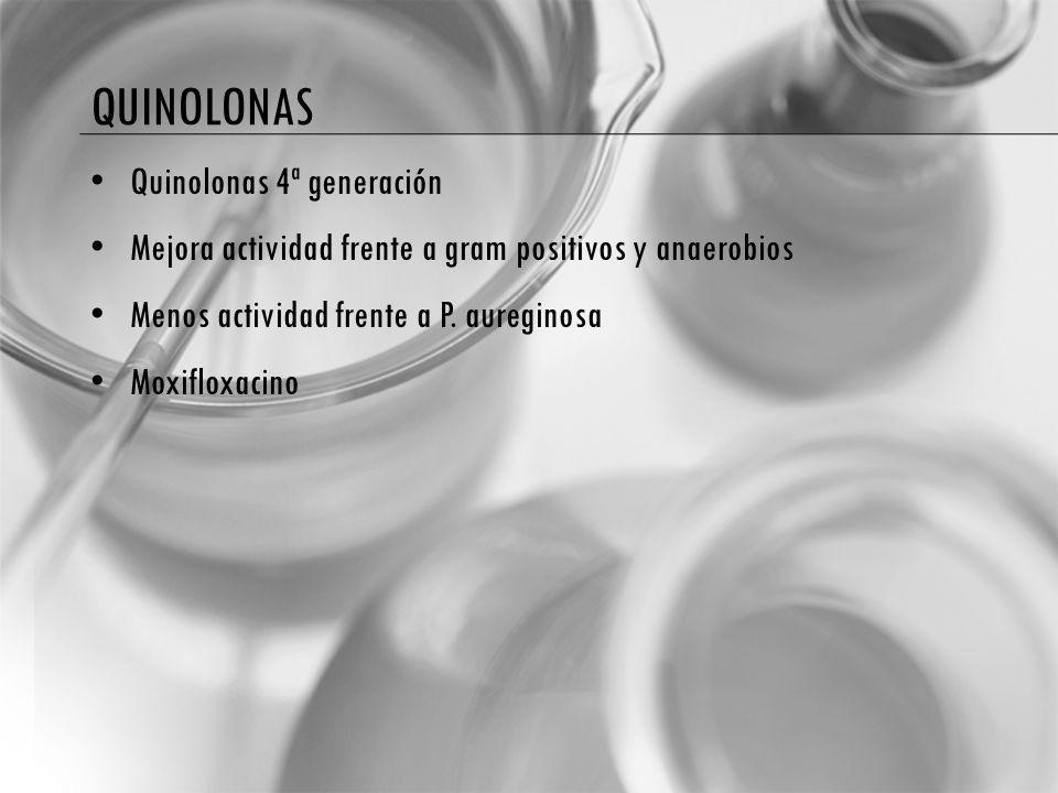 quinolonas Quinolonas 4ª generación