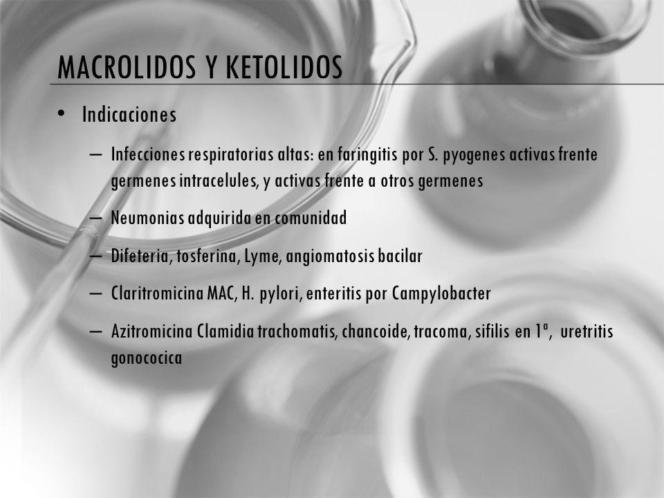 Macrolidos y ketolidos
