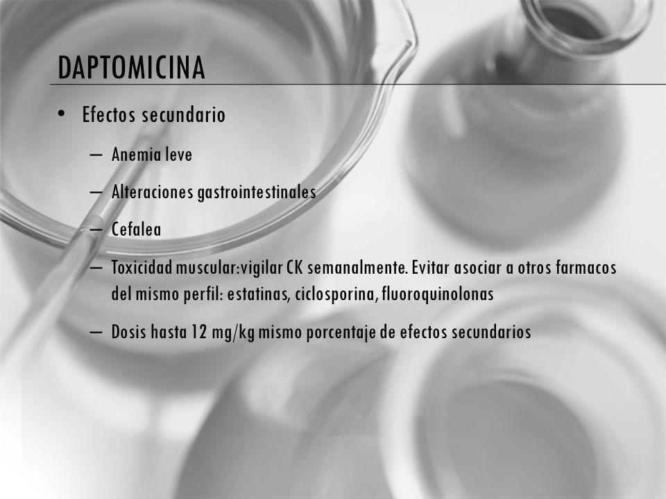daptomicina Efectos secundario Anemia leve