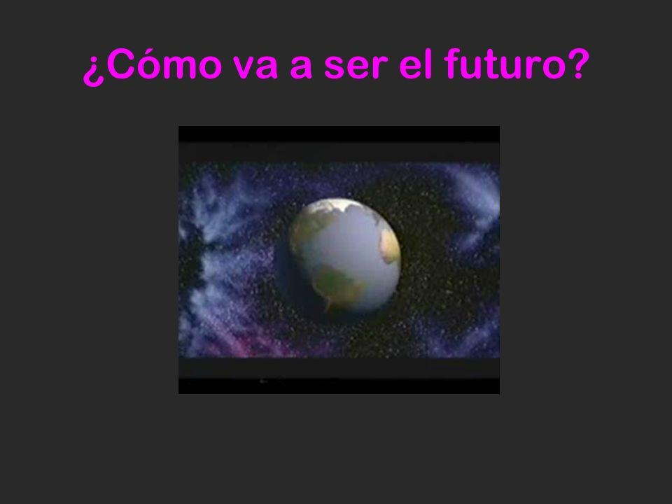 ¿Cómo va a ser el futuro
