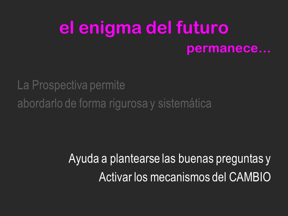 el enigma del futuro