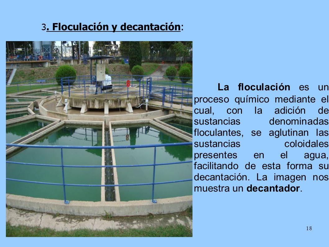 3. Floculación y decantación: