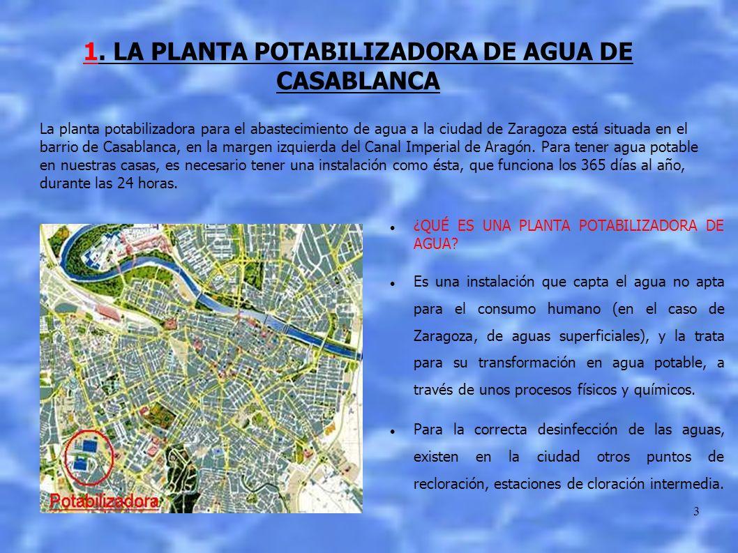 1. LA PLANTA POTABILIZADORA DE AGUA DE CASABLANCA