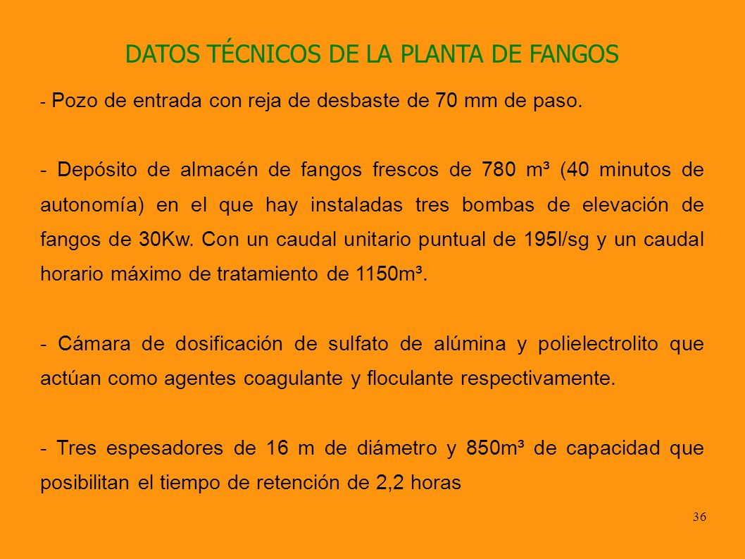 DATOS TÉCNICOS DE LA PLANTA DE FANGOS