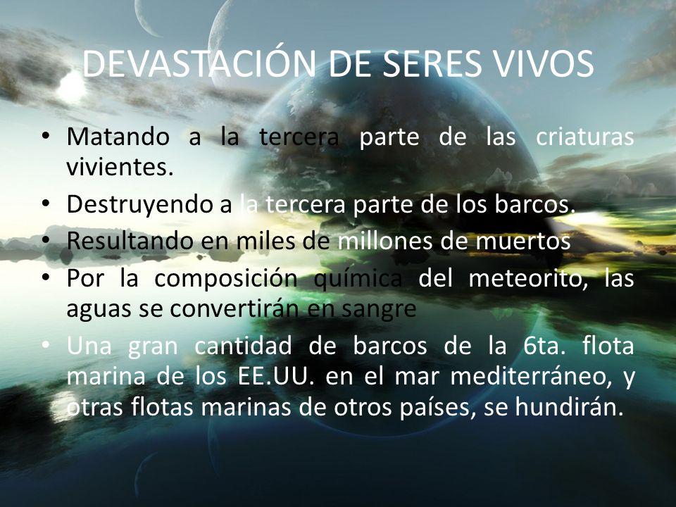 DEVASTACIÓN DE SERES VIVOS