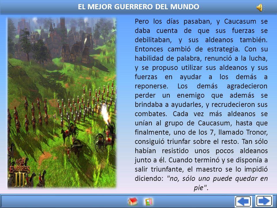 EL MEJOR GUERRERO DEL MUNDO