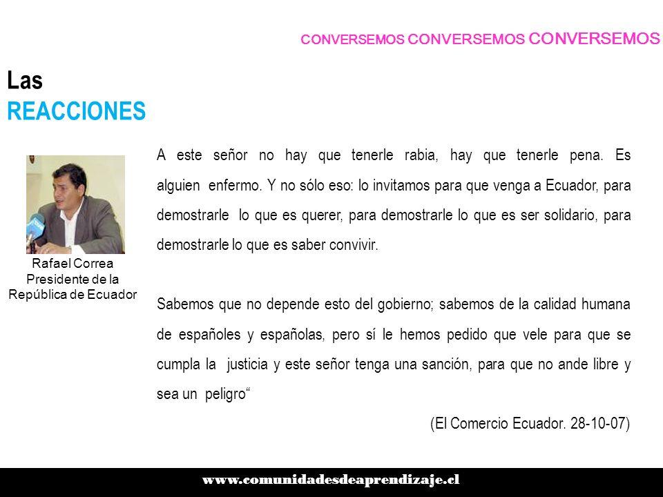 Rafael Correa Presidente de la República de Ecuador