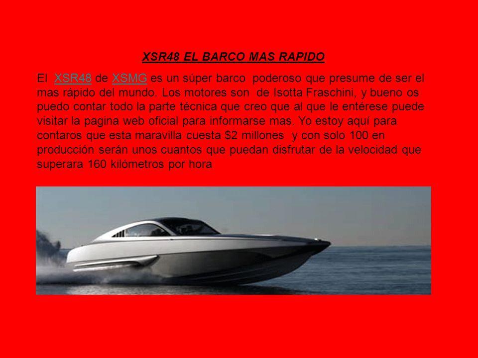 XSR48 EL BARCO MAS RAPIDO