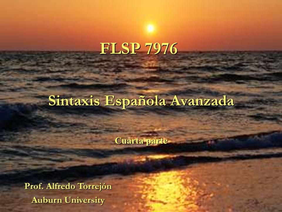 Sintaxis Española Avanzada Cuarta parte