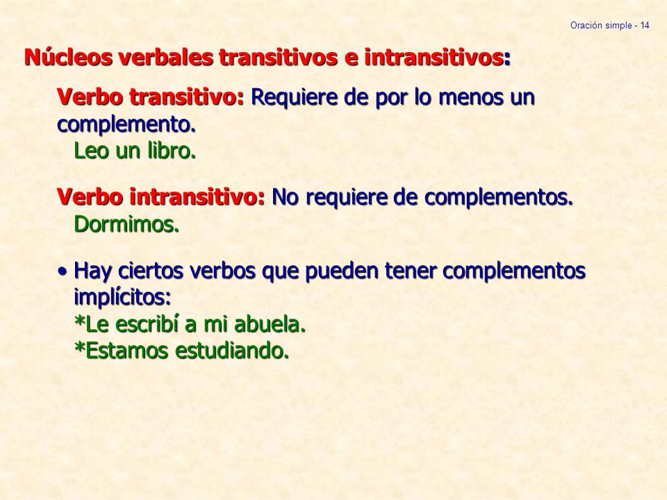 Núcleos verbales transitivos e intransitivos: