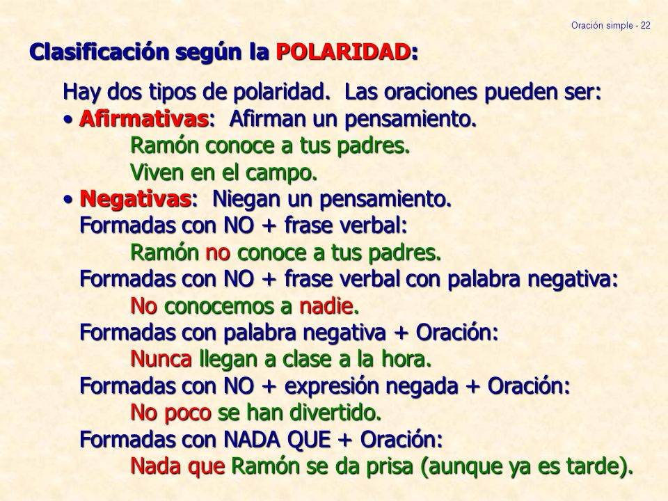 Clasificación según la POLARIDAD: