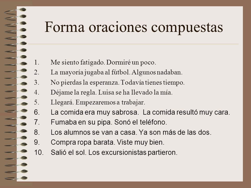 Forma oraciones compuestas
