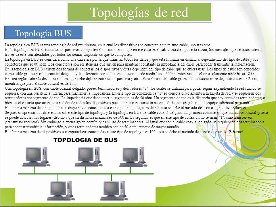 Topologías de red Topología BUS