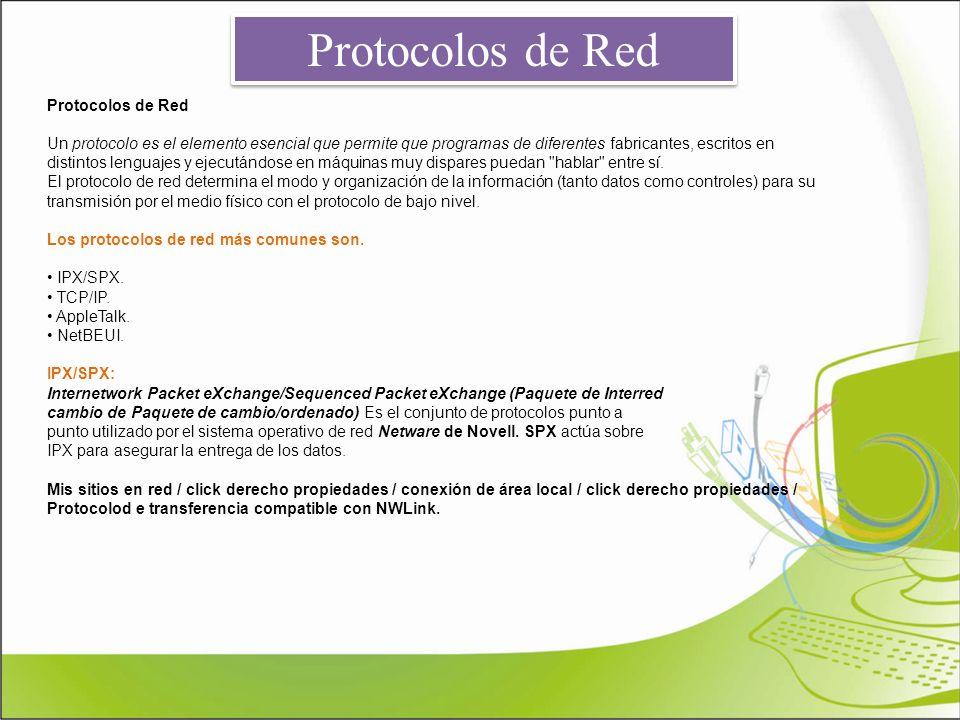 Protocolos de Red Protocolos de Red