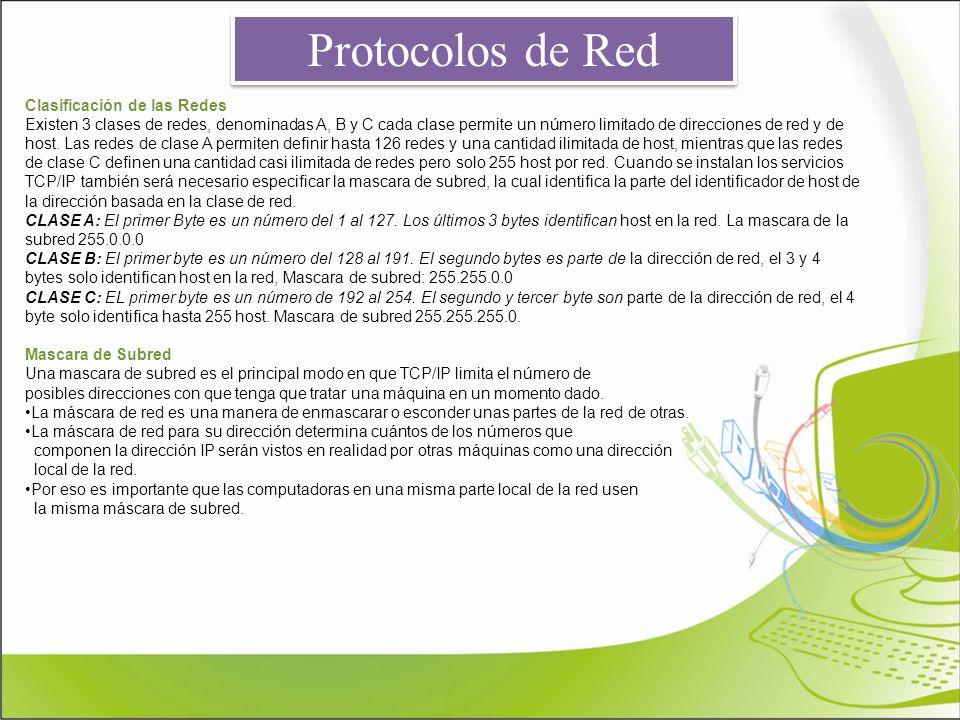 Protocolos de Red Clasificación de las Redes