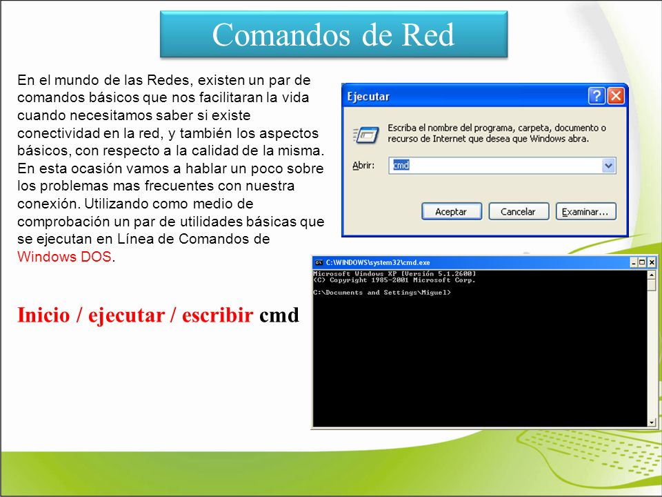 Comandos de Red Inicio / ejecutar / escribir cmd