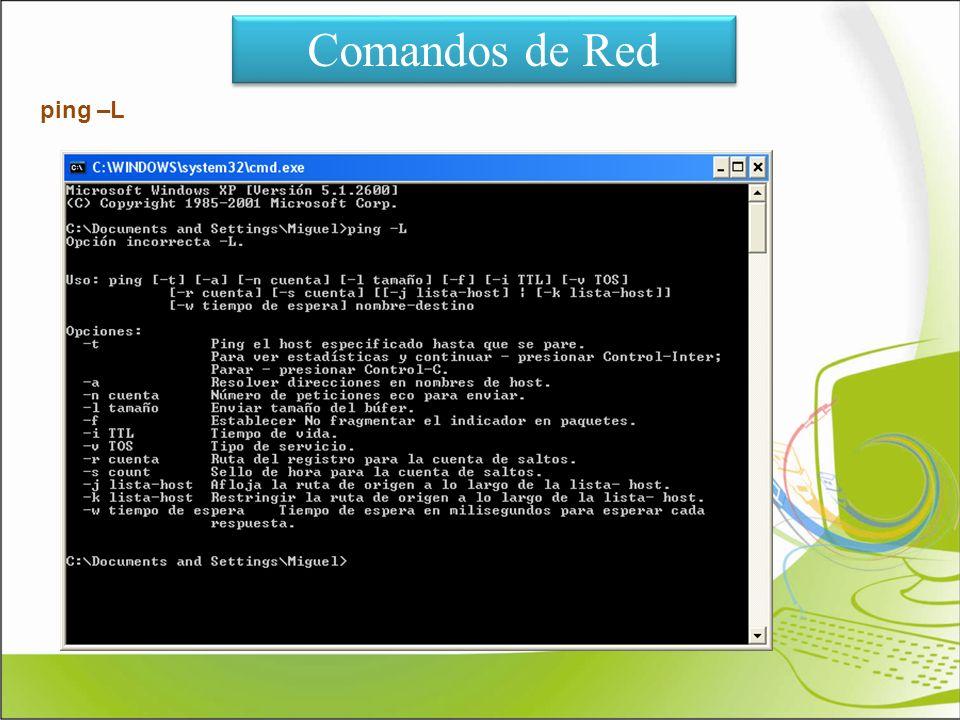 Comandos de Red ping –L
