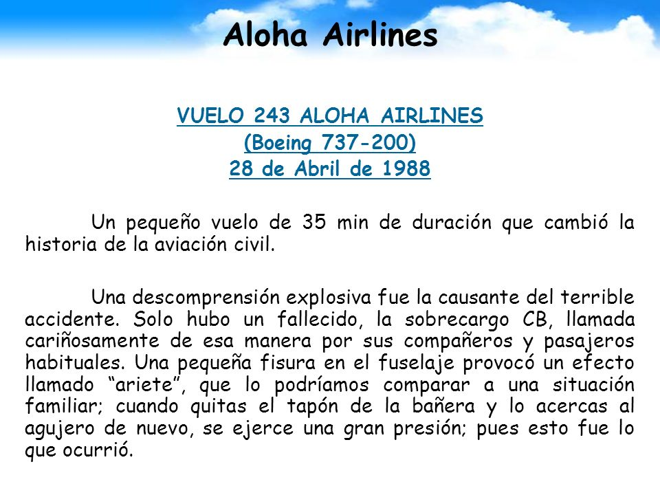 Aloha Airlines VUELO 243 ALOHA AIRLINES (Boeing 737-200)