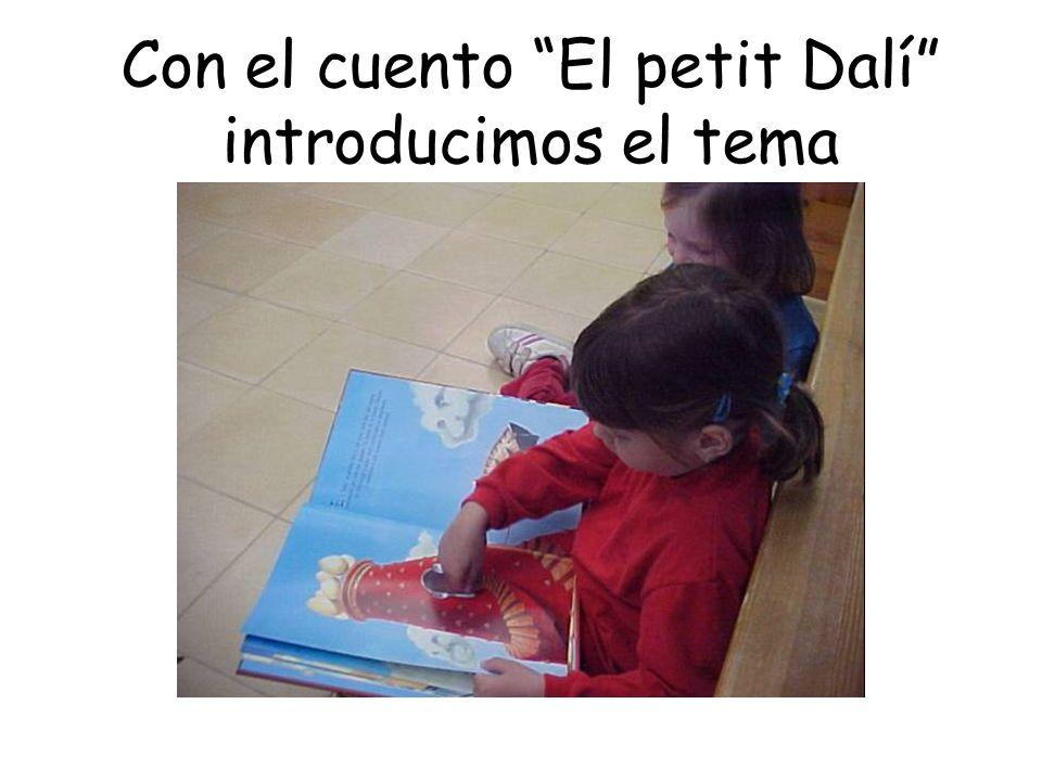 Con el cuento El petit Dalí introducimos el tema