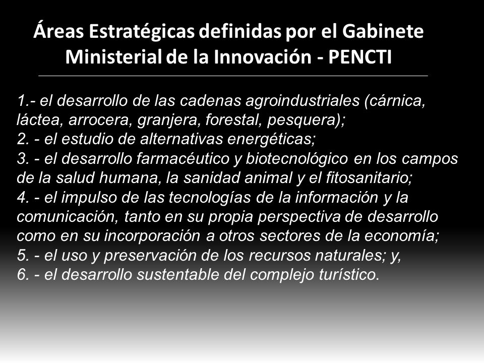 Áreas Estratégicas definidas por el Gabinete Ministerial de la Innovación - PENCTI
