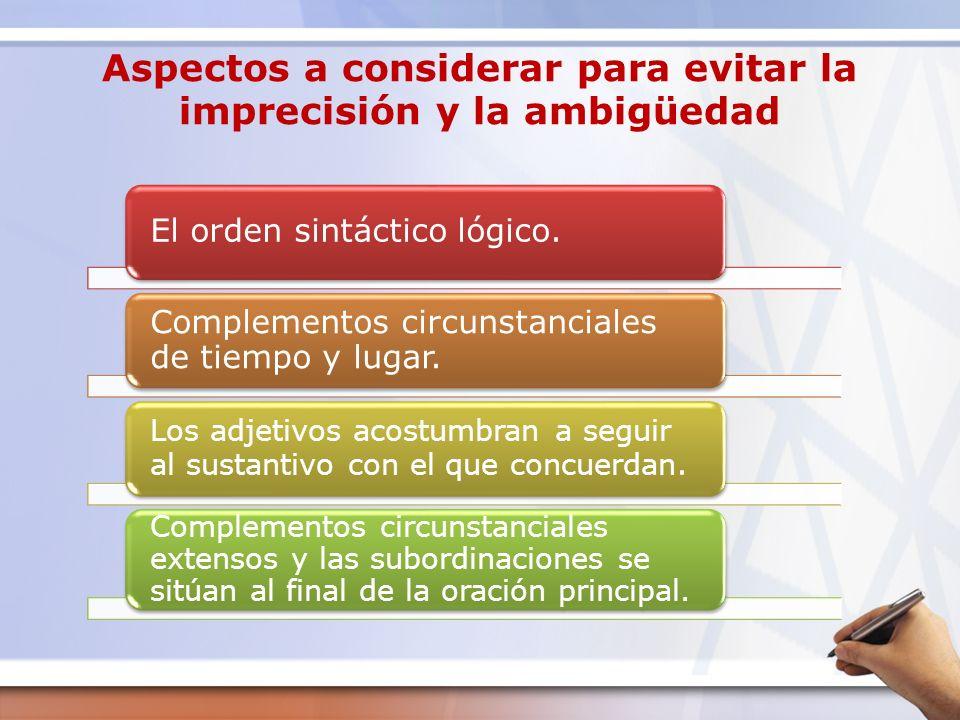 Aspectos a considerar para evitar la imprecisión y la ambigüedad