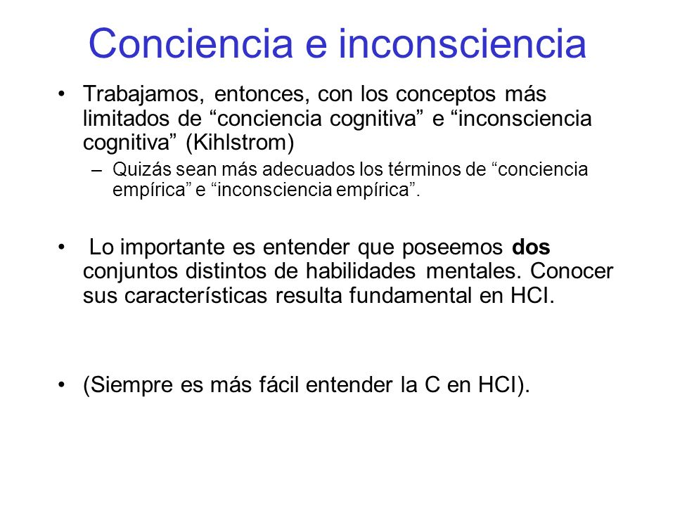 Conciencia e inconsciencia