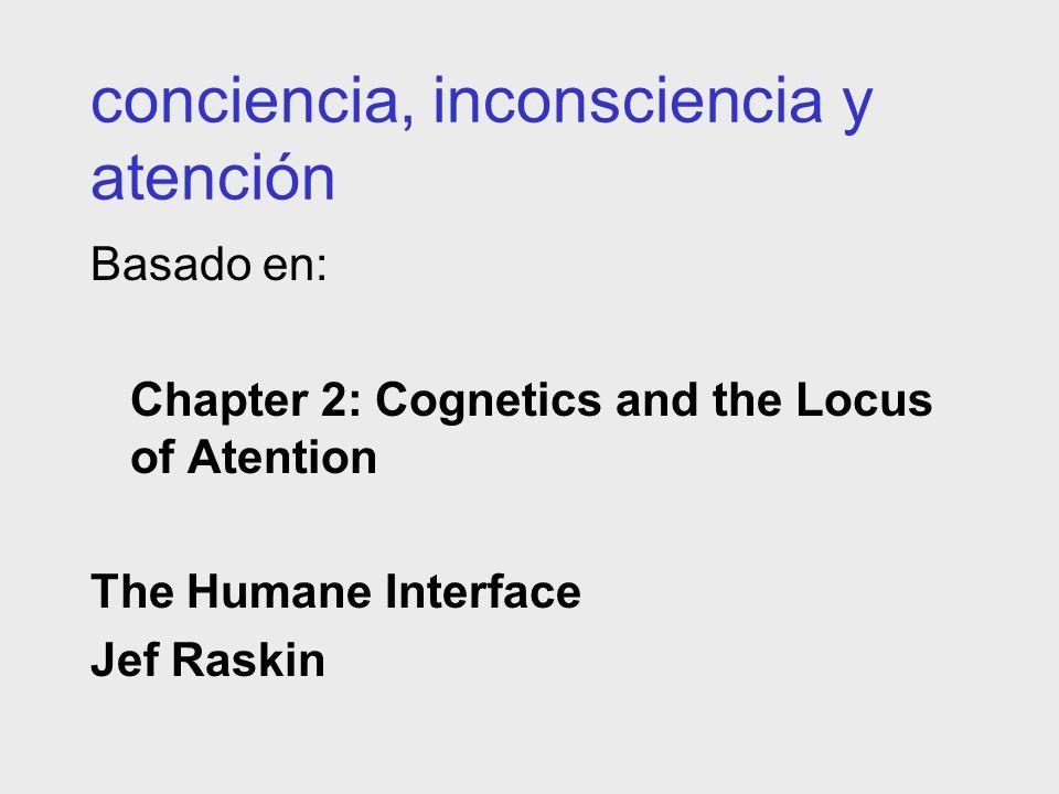 conciencia, inconsciencia y atención