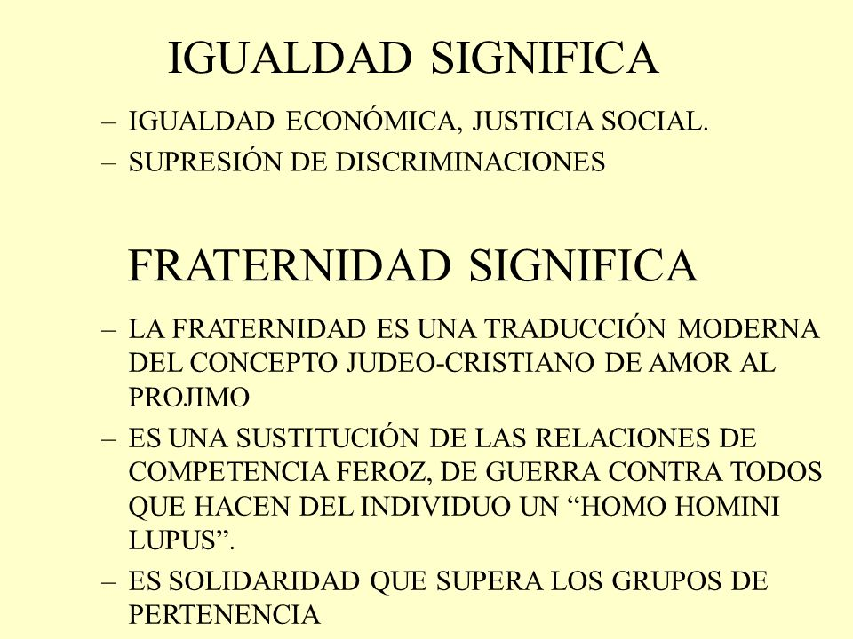 FRATERNIDAD SIGNIFICA