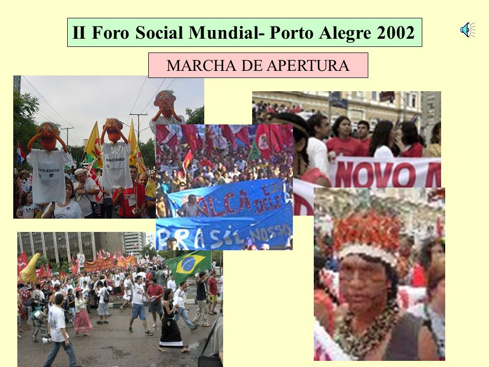 II Foro Social Mundial- Porto Alegre 2002