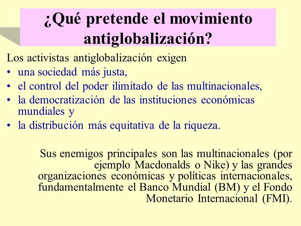 ¿Qué pretende el movimiento antiglobalización