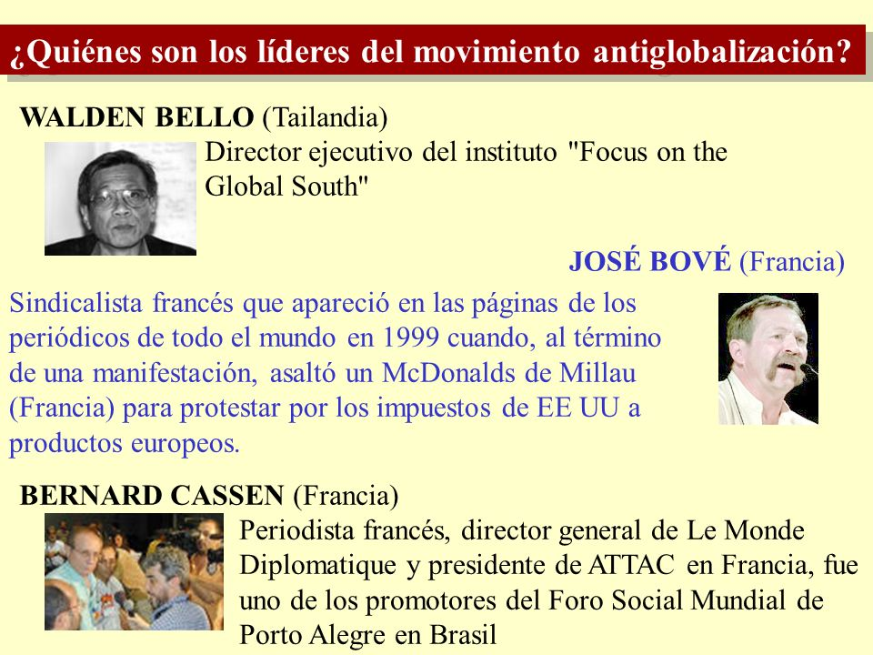 ¿Quiénes son los líderes del movimiento antiglobalización