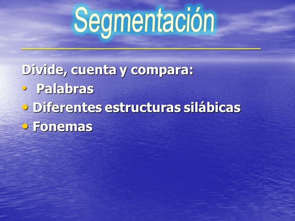 Segmentación Divide, cuenta y compara: Palabras