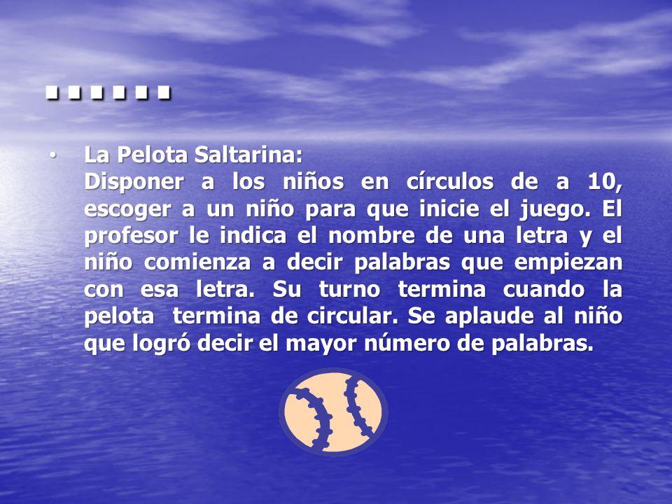 …… La Pelota Saltarina: