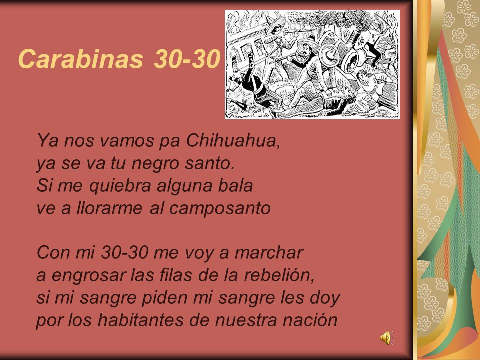 Carabinas 30-30 Ya nos vamos pa Chihuahua, ya se va tu negro santo.