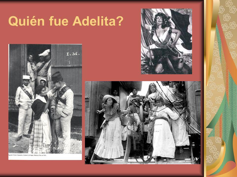 Quién fue Adelita