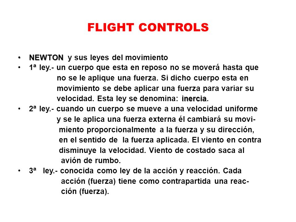 FLIGHT CONTROLS NEWTON y sus leyes del movimiento