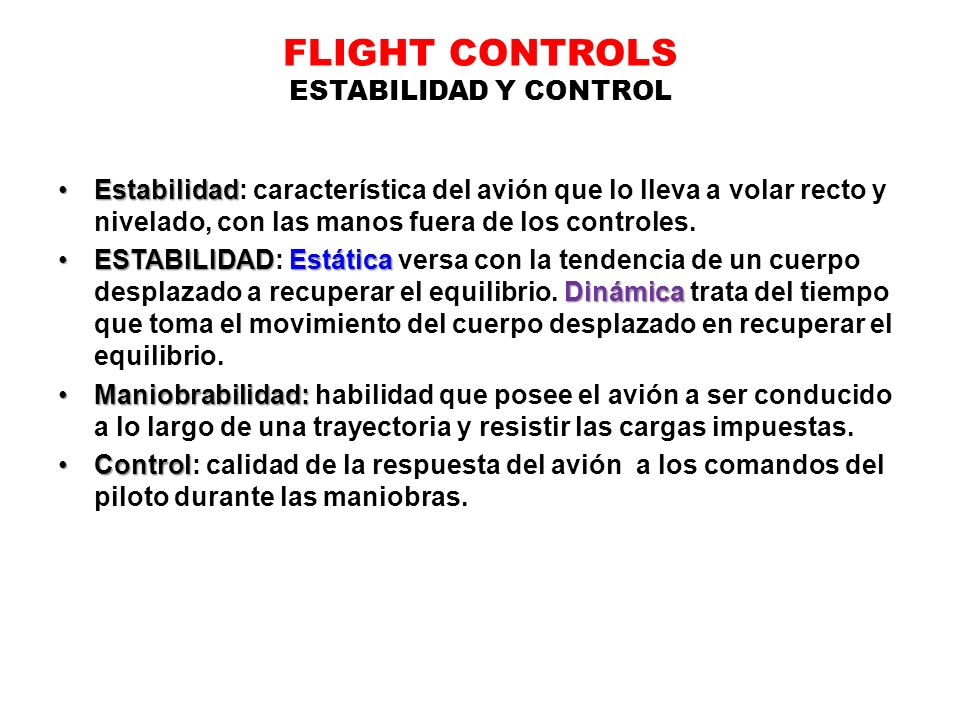 FLIGHT CONTROLS ESTABILIDAD Y CONTROL