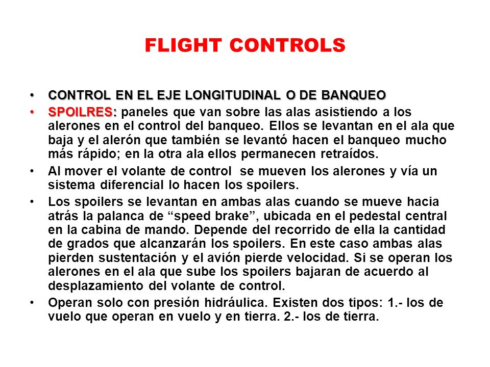 FLIGHT CONTROLS CONTROL EN EL EJE LONGITUDINAL O DE BANQUEO