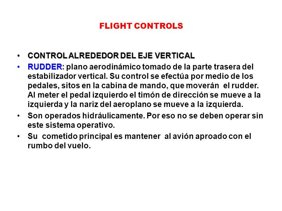 FLIGHT CONTROLS CONTROL ALREDEDOR DEL EJE VERTICAL.